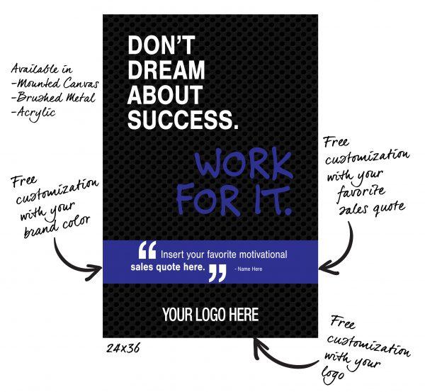 BG-2025-DONT-DREAM-ABOUT-SUCCESS-24X36–SALES-MOTIVATION-GRAPHIC-DESIGN-TRIBE-ONLINE-DESIGN_LABELED