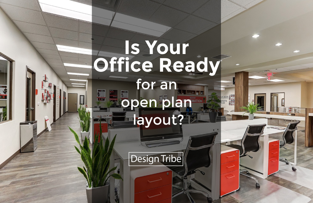 Is Your Office Ready for An Open Plan Layout workspace Corporte Office Interior Design Design Tribe Online Design