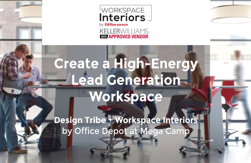 Visit-Design-Tribe-and-Keller-Williams-Approved-Vendor-Workspace-Interiors-by-Office-Depot-at-Mega-Camp