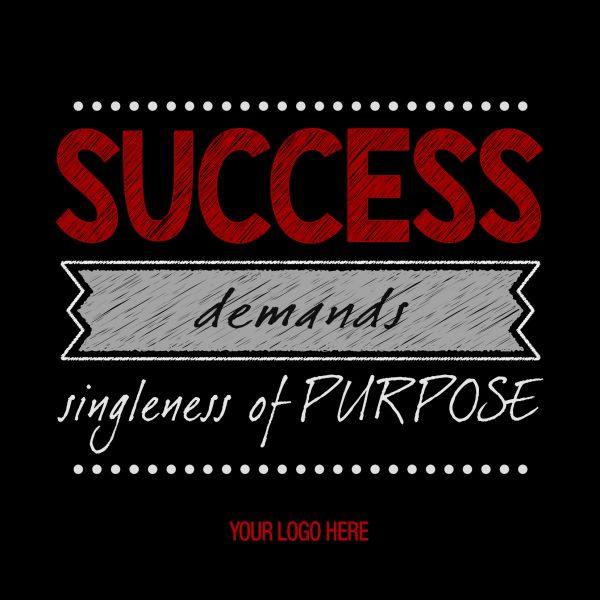 SUCCESS-SINGLENESS-PURPOSE-20X20–SALES-MOTIVATION-GRAPHIC-DESIGN-TRIBE-ONLINE-DESIGN