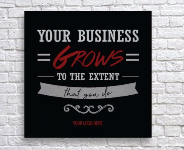 YOUR-BUSINESS-GROWS-20X20–SALES-MOTIVATION-GRAPHIC-DESIGN-TRIBE-ONLINE-DESIGN-METAL